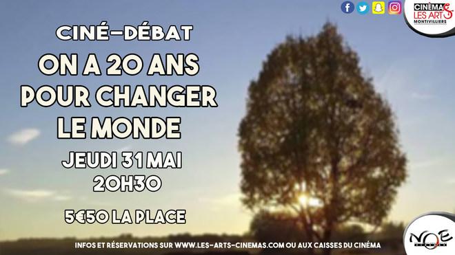 CINÉ-DÉBAT - 20 ANS POUR CHANGER LE MONDE