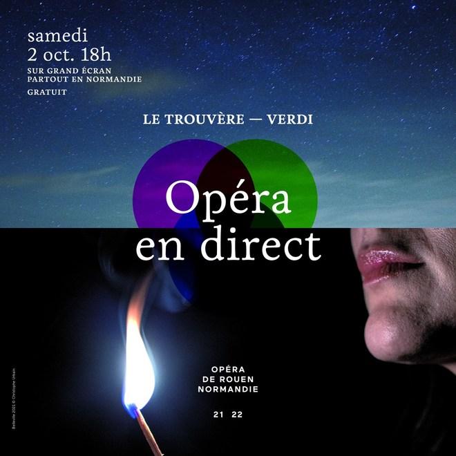 Opéra de Rouen en direct  : Le trouvère- Verdi