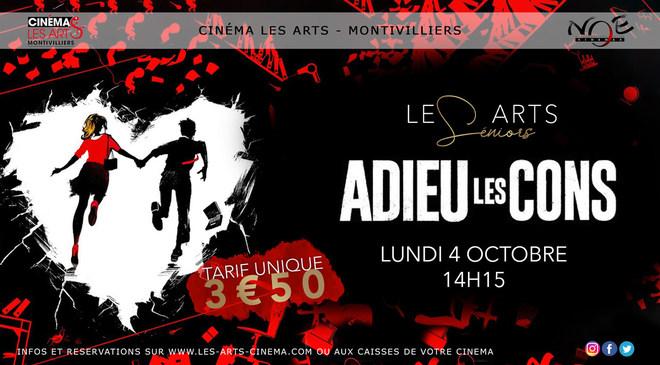 LES ARTS SENIORS présente Adieu les cons