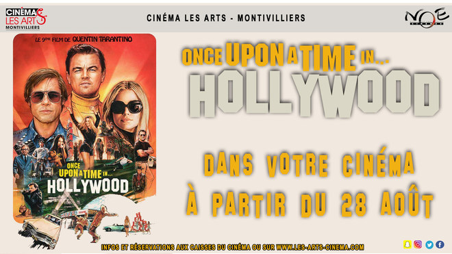 SORTIE DIFFÉRÉE - ONCE UPON A TIME IN HOLLYWOOD