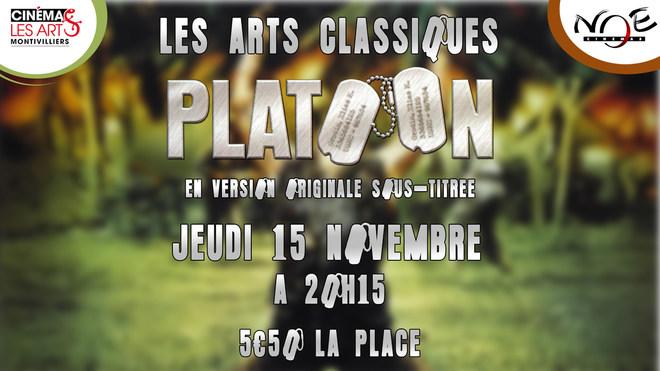 LES ARTS CLASSIQUES - PLATOON