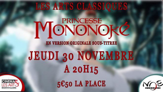LES ARTS CLASSIQUES - PRINCESSE MONONOKÉ